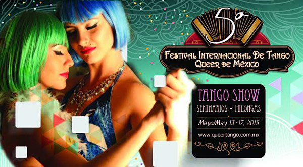 5 International Queer Tango Festival, Mecixo 2015