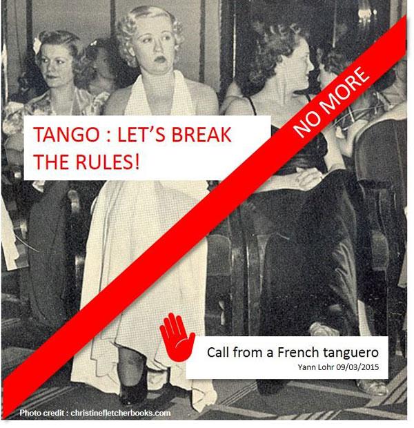 Tango: let's break the rules!