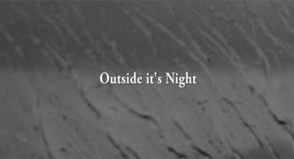 Outside it's Night - Music video