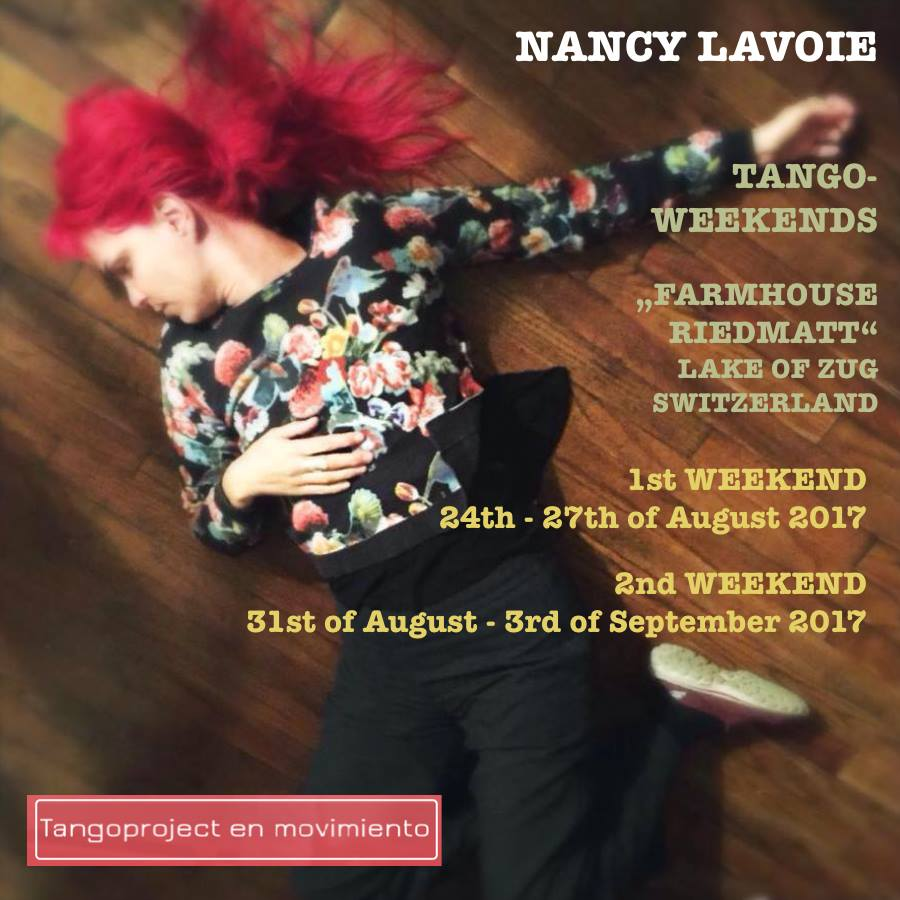 Tango Weekends with Nancy Lavoie in Switzerland