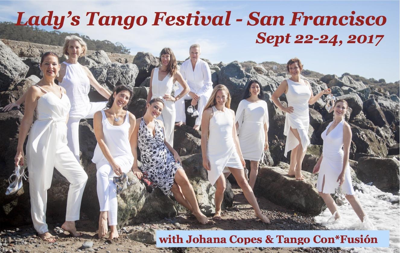 Lady's Tango Festival – San Francisco 2017