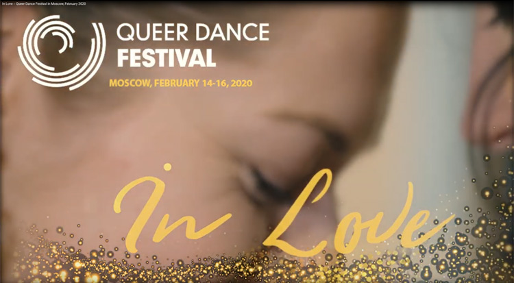 Festival Trailer – 'In Love' by Queer Dance Festival in Moscow 2020