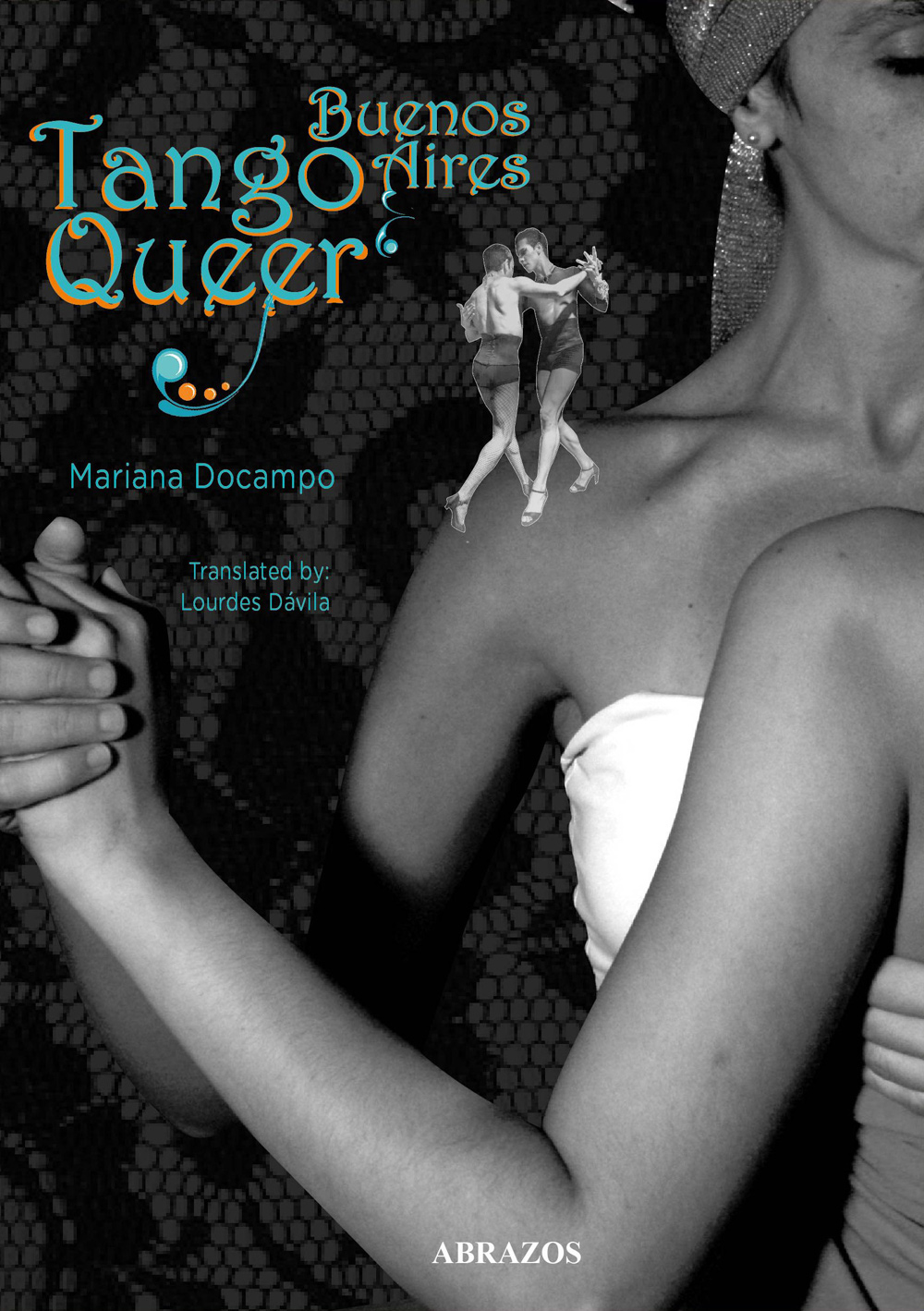 Pre-order 'Tango Queer Buenos Aires' by Mariana Docampo